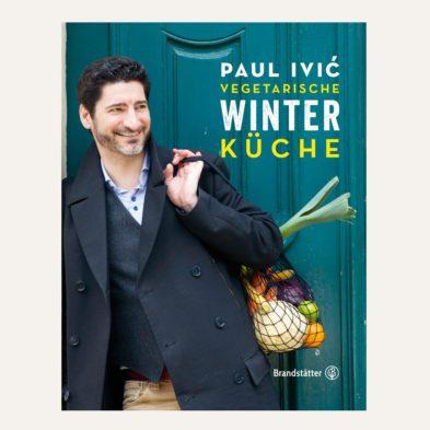 Paul Ivić: Vegetarische Winterküche